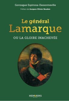 Le général Lamarque ou la gloire inachevée
