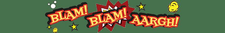Blam! Blam! Aargh!