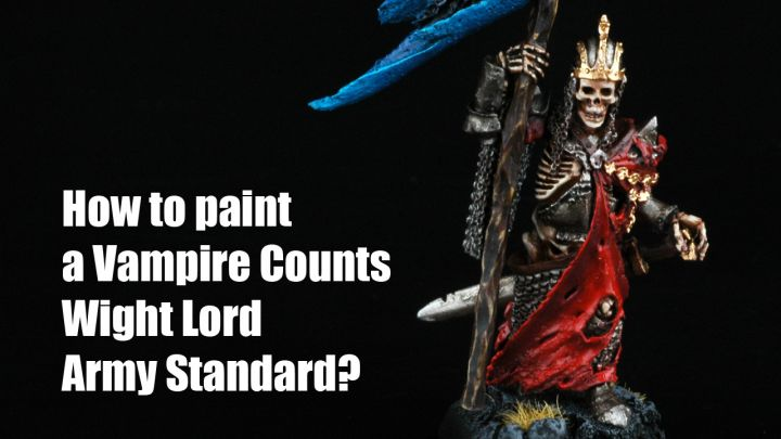 How to paint a Vampire Counts Army Standard