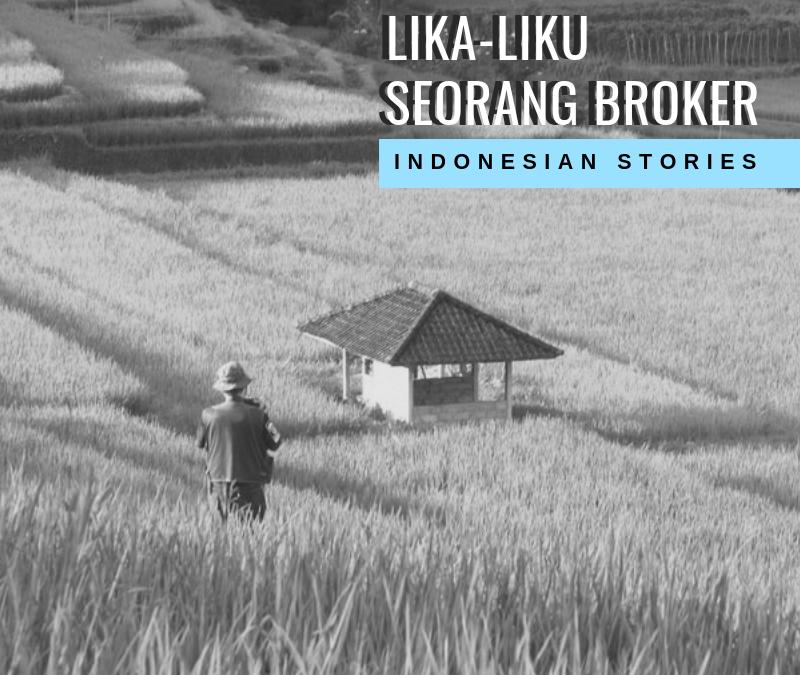 Lika-Liku Seorang Broker