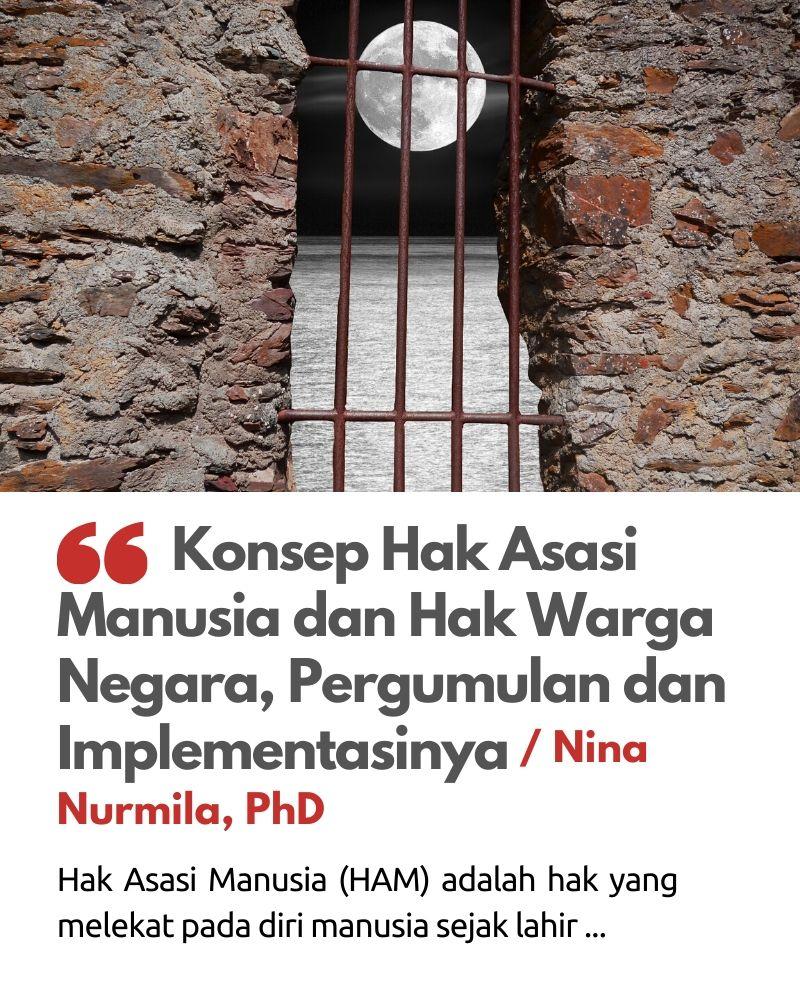 Konsep Hak Asasi Manusia dan Hak Warga negara, Pergumulan dan Implementasinya.