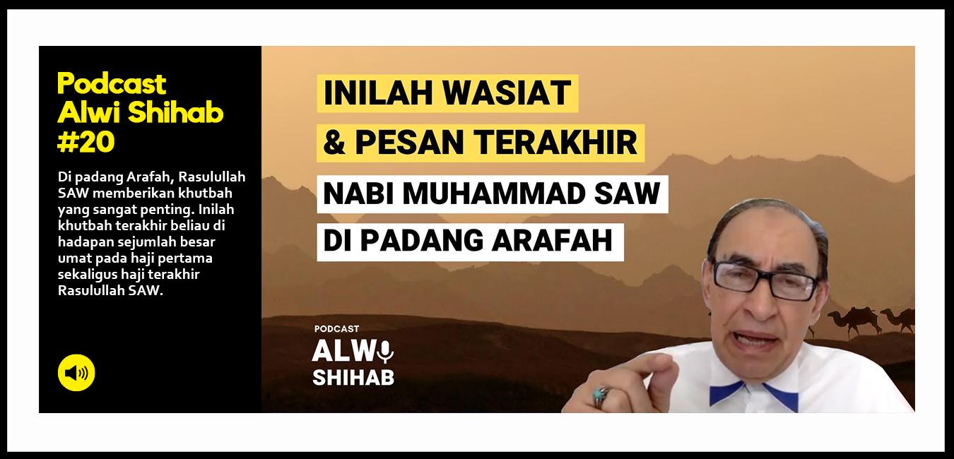 Wasiat dan Pesan Terakhir Nabi Muhammad SAW di Padang Arafah