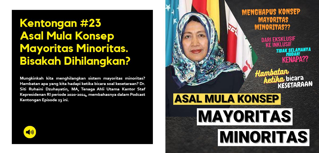 Asal Mula Konsep Mayoritas Minoritas. Bisakah Dihilangkan?