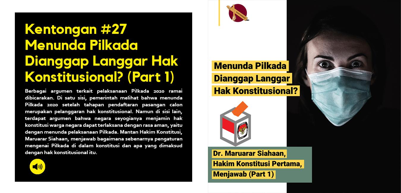 Menunda Pilkada Dianggap Langgar Hak Konstitusional? (Part 1)