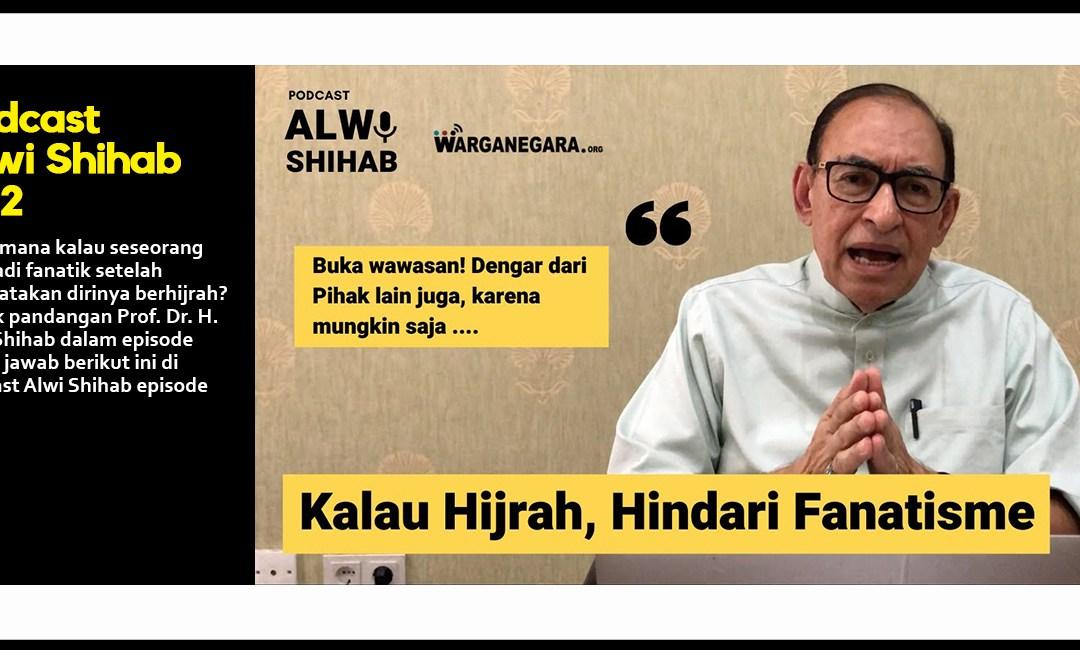 Kalau Hijrah, Hindari Fanatisme (Part 7)