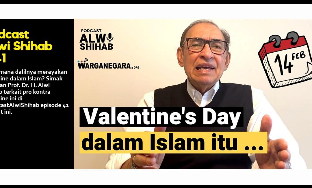 Merayakan Valentine dalam Islam menurut Alwi Shihab