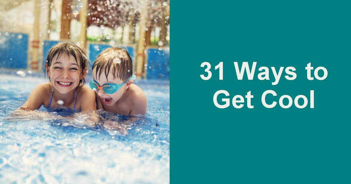 31wayscool - 31 Cool Down Tips (Including one from a NASA spacesuit engineer !)