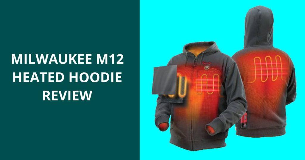 Milwaukee Heated Hoodie Review