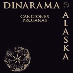 """Alaska y Dinarama """"Canciones profanas"""""""