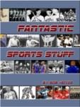Fantastic.Sports.Stuff.Bob.Henige