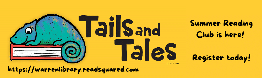 2021 tails and tales summer reading logo with a lizard on book and text stating that Summer Reading Club is here, register today. now open - register today.
