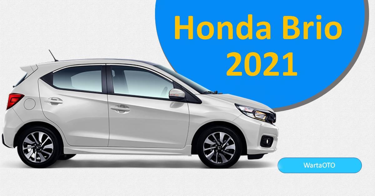 Mar 09, 2021· harga honda brio 2021 mulai dari rp 151,40 juta. Spesifikasi dan Harga Mobil Brio 2021 | Warta OTO