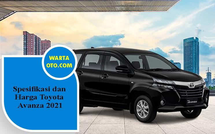 2021 toyota avanza 1.3 g mpv. Spesifikasi dan Harga Toyota Avanza 2021 | Warta OTO