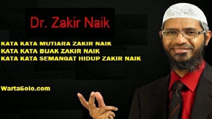 Kata Kata Mutiara Dr Zakir Naik Katapos