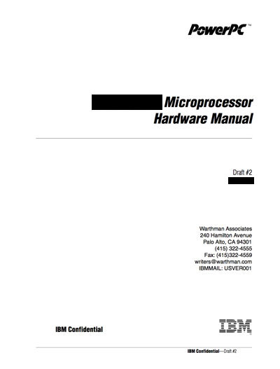Technical Writer, IBM PowerPC 615 Microprocessor Hardware