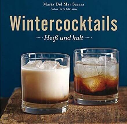 Wintercocktails Cocktails zu Weihnachten Weihnachtscocktails