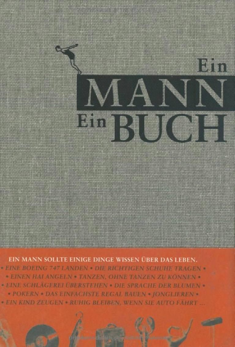 Das Männerbuch - Anleitung fürs Männerleben Männlichkeit sauinteressante Lektüre für Männer 2