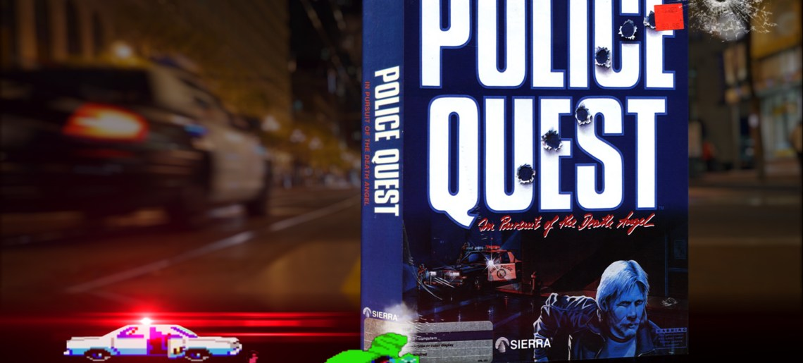 """Police Quest"" from Sierra"