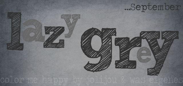 9-sep-lazygrey