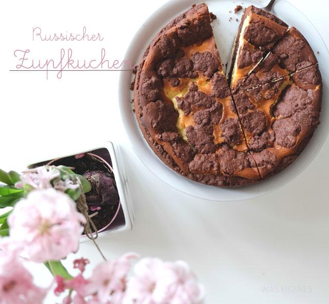 Rezept | Russischer Zupfkuchen | was eigenes Blog