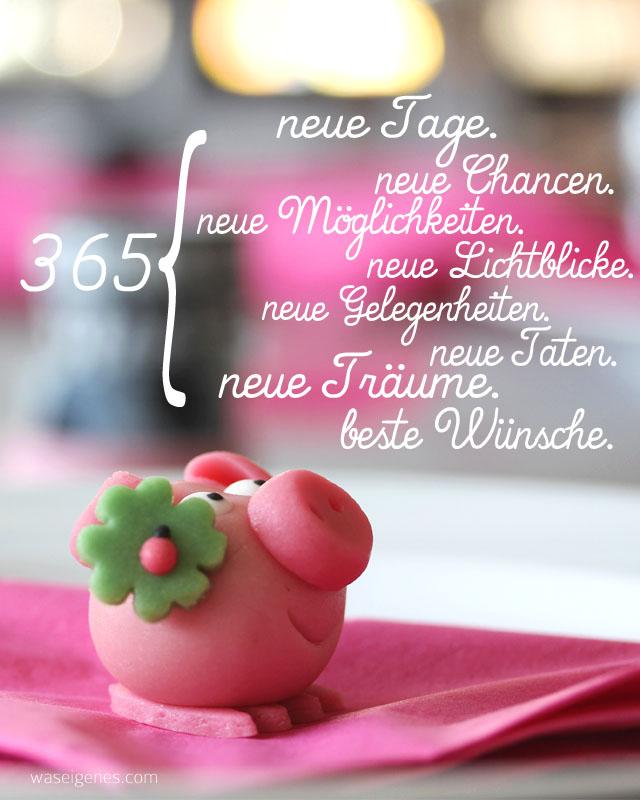 365-neue-Tage-Taten-Gelegenheiten-Traeume-Wuensche-waseigenes.com