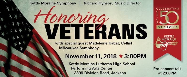 Honoring Veterans, the 50th anniversary of the Kettle Moraine Symphony. Concert Nov. 11 at 3 p.m.