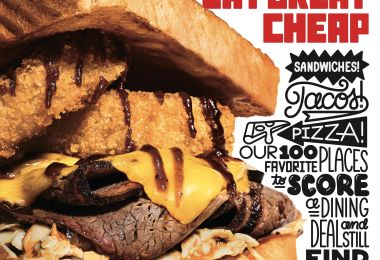 Eat Great Cheap: Our List of the 100 Best Inexpensive Restaurants Hits Newsstands Today
