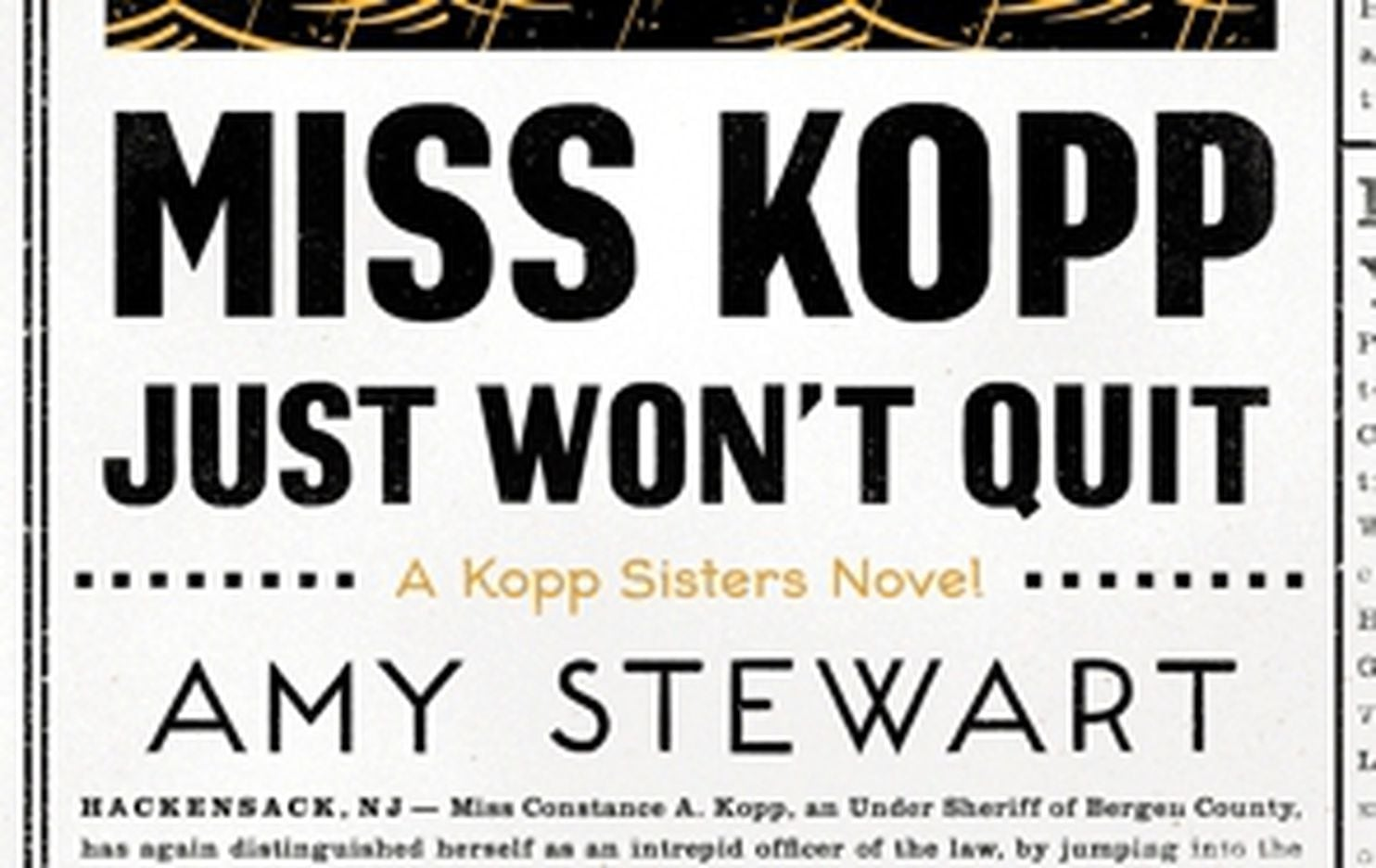 'Miss Kopp Just Won't Quit,' by Amy Stewart book review