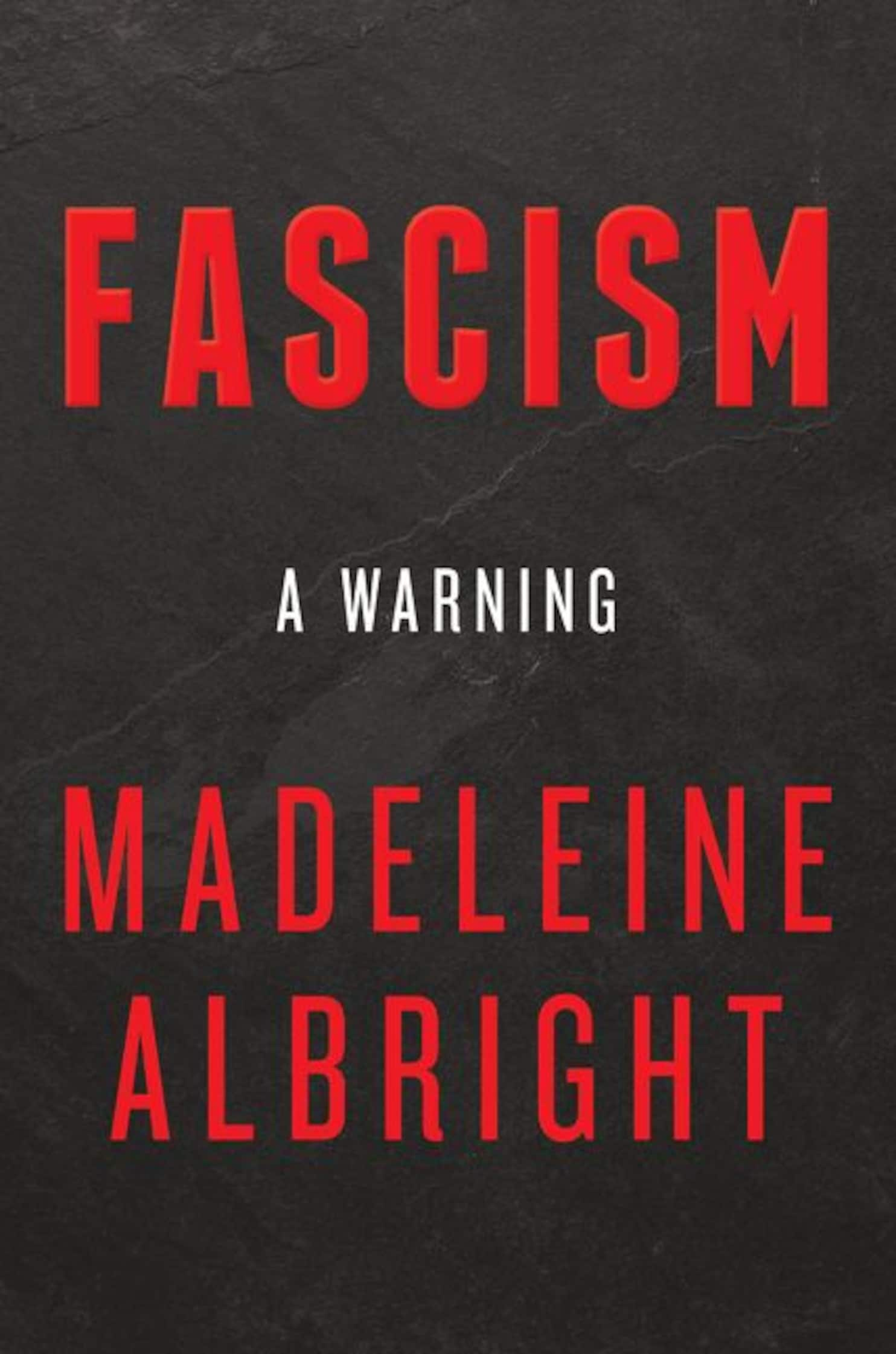 Book review of Fascism A Warning by Madeleine Albright