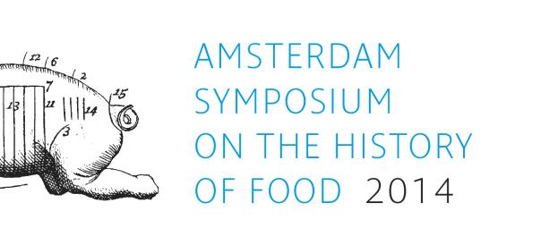 Amsterdam Symposium on the History of Food 2014
