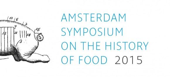 Amsterdam Symposium on the History of Food 2015