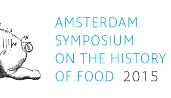 Amsterdam Symposium on the History of Food 2015