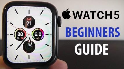 Apple Watch Series 5 : Complete Beginners Guide