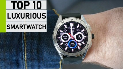Top 10 Best Luxurious Smartwatch