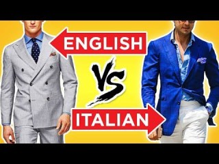 British Style vs Italian Fashion: World's Best Dressed Men? (English Gentlemen & Italian Mens Style)