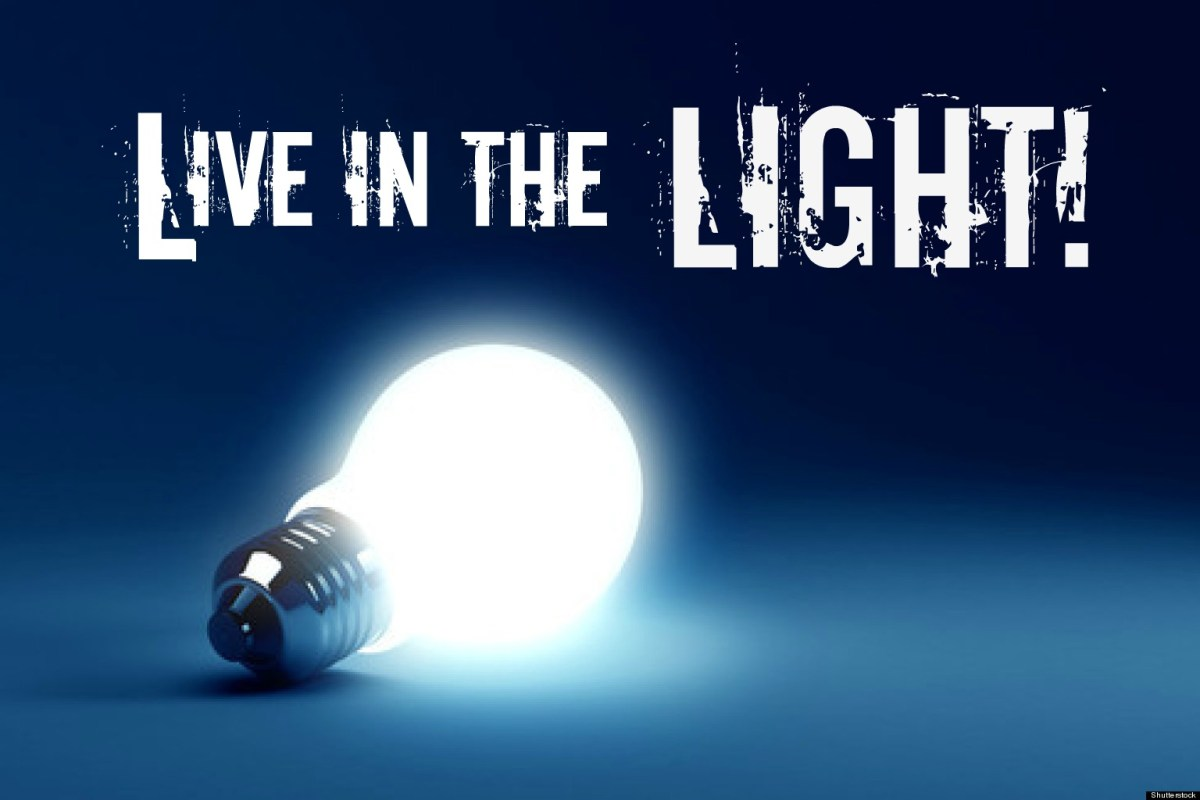 What does it mean to live in the Light?