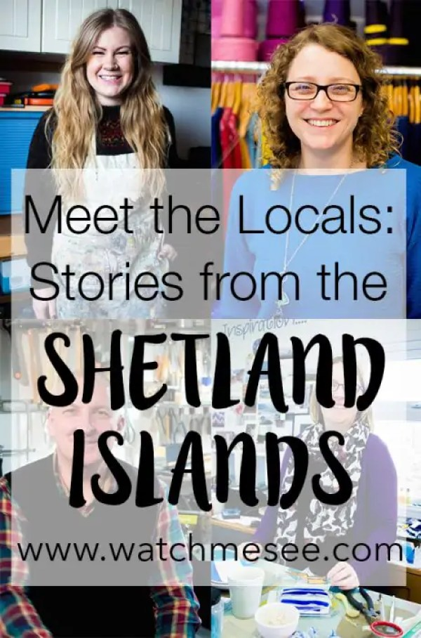 Islands are full of stories & meeting locals on Shetland is the best way to learn more about their way of life. Here are my stories from Shetland.