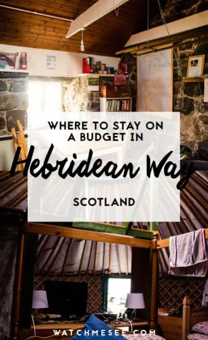 This is a guide for budget-friendlt accommodation on the Hebridean Way in Scotland.