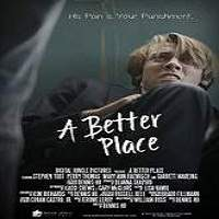 A Better Place (2016) Full Movie Watch Online HD Print Free Download
