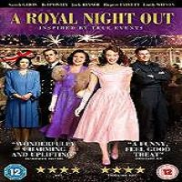 A Royal Night Out (2015) Full Movie Watch Online HD Print Quality Free Download