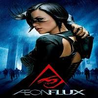Aeon Flux (2005) Hindi dubbed Full Movie Watch Online HD Print Free Download