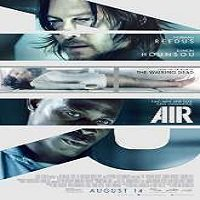 Air (2015) Full Movie Watch Online HD Print Quality Free Download