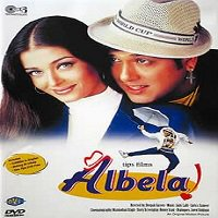Albela (2001) Watch Full Movie Online DVD Print Free Download