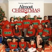 Almost Christmas (2016) Hindi Dubbed Full Movie Watch Online HD Print Free Download