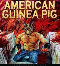 American Guinea Pig (2014) Full Movie Watch Online Free Download