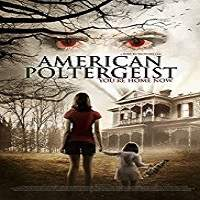 American Poltergeist (2015) Hindi Dubbed Full Movie Watch Online HD Print Free Download