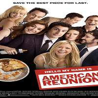 American Reunion (2012) Hindi Dubbed Full Movie Watch Online HD Print Free Download