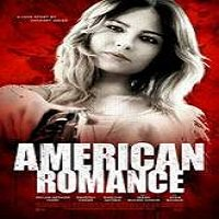 American Romance (2016) Full Movie Watch Online HD Print Free Download