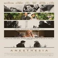 Anesthesia (2016) Full Movie Watch Online HD Print Free Download
