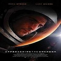 Approaching the Unknown (2016) Full Movie Watch Online Free Download